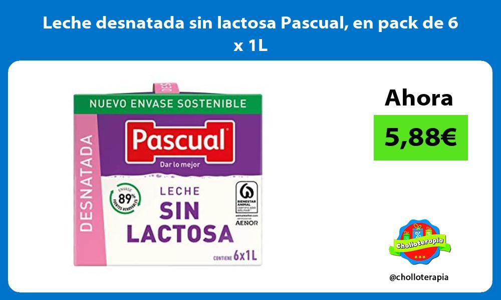 Leche desnatada sin lactosa Pascual en pack de 6 x 1L