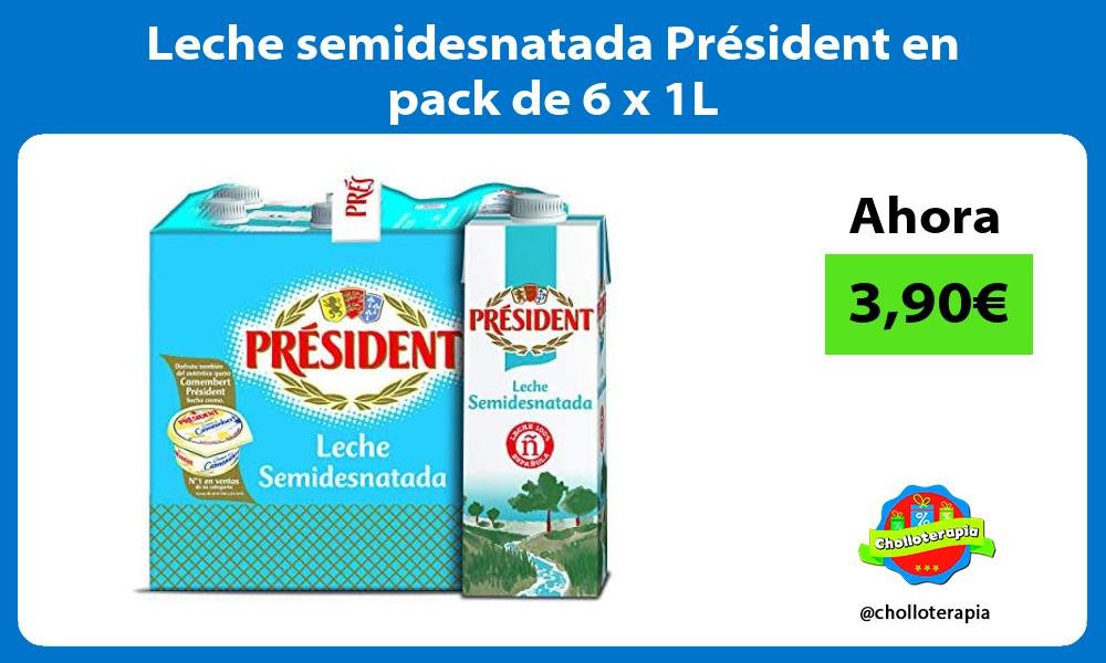 Leche semidesnatada Président en pack de 6 x 1L