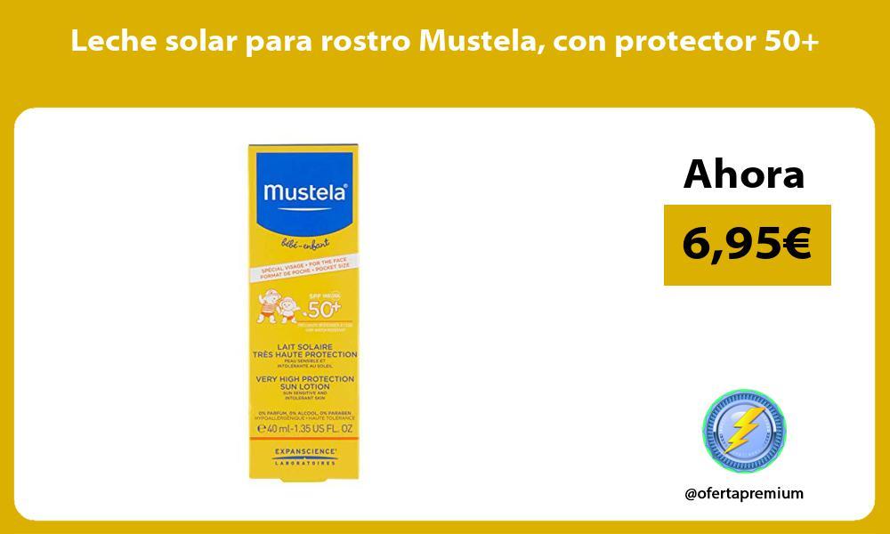 Leche solar para rostro Mustela con protector 50
