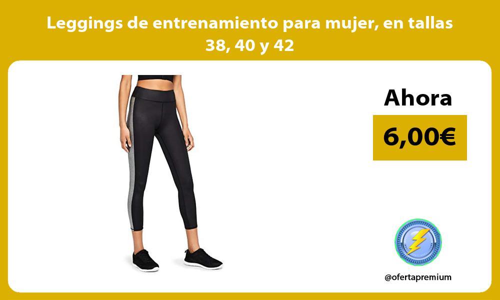 Leggings de entrenamiento para mujer en tallas 38 40 y 42