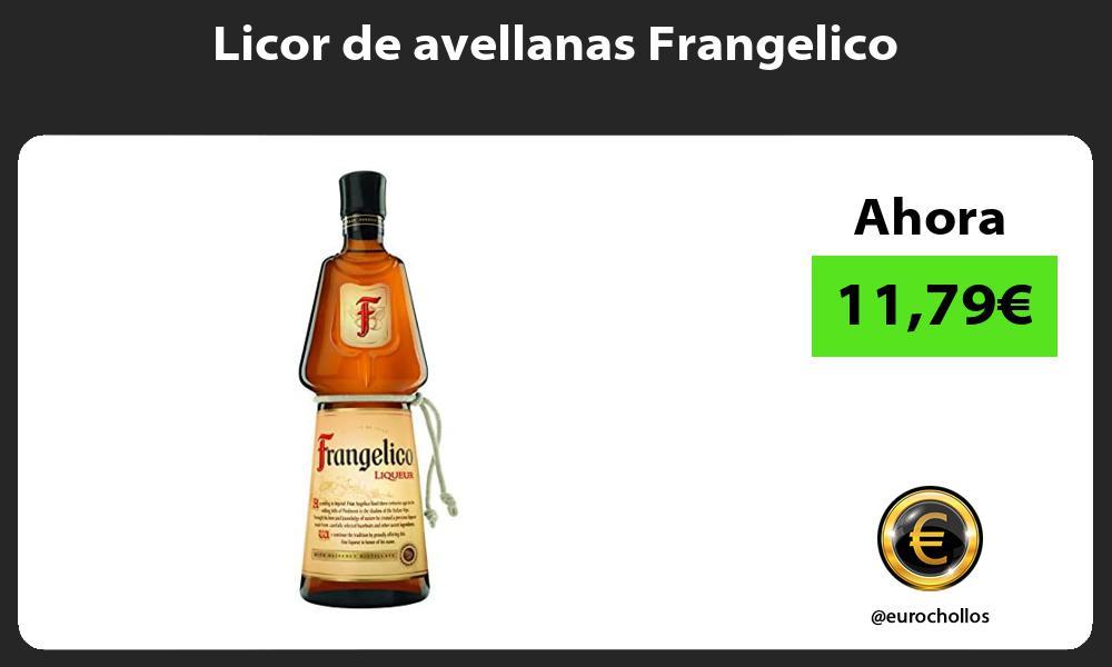Licor de avellanas Frangelico