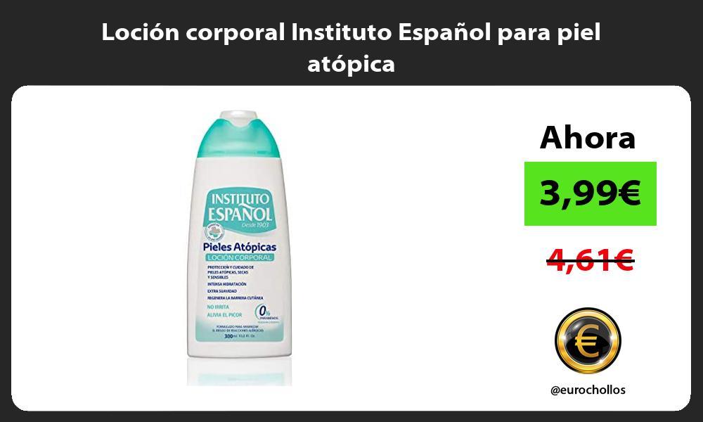 Loción corporal Instituto Español para piel atópica