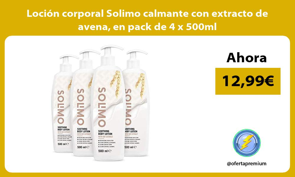Loción corporal Solimo calmante con extracto de avena en pack de 4 x 500ml