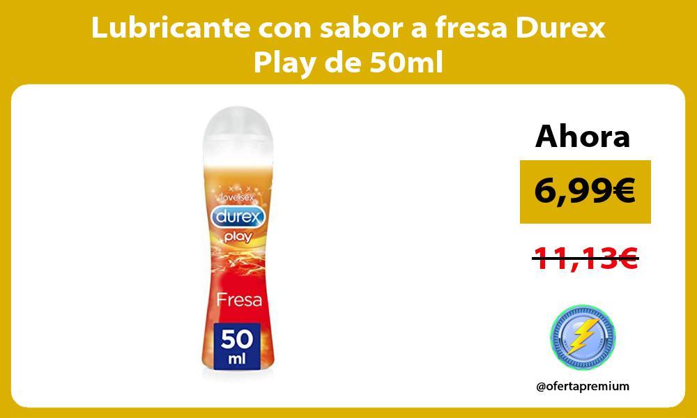 Lubricante con sabor a fresa Durex Play de 50ml