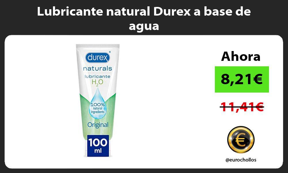Lubricante natural Durex a base de agua