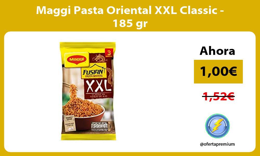 Maggi Pasta Oriental XXL Classic 185 gr