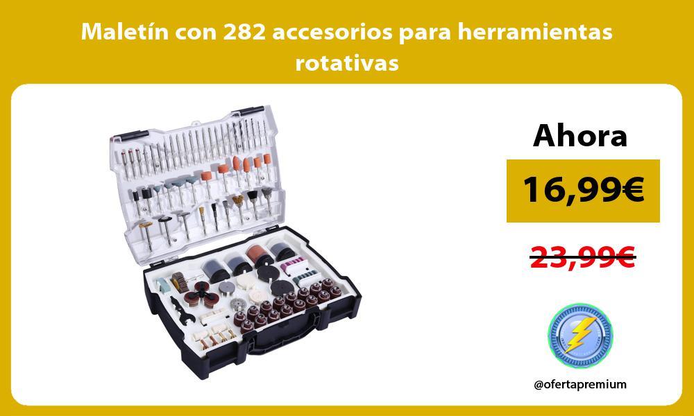 Maletín con 282 accesorios para herramientas rotativas