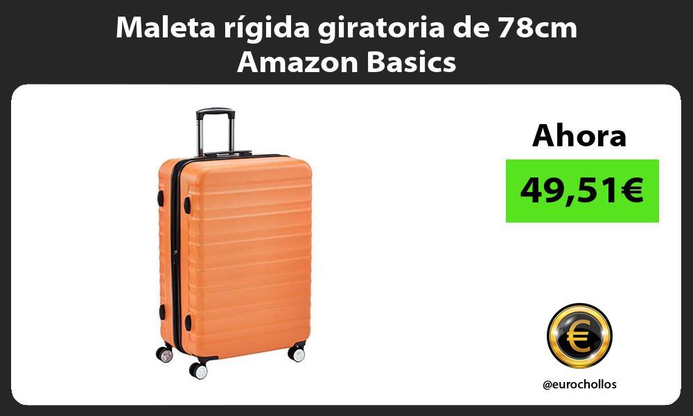 Maleta rígida giratoria de 78cm Amazon Basics
