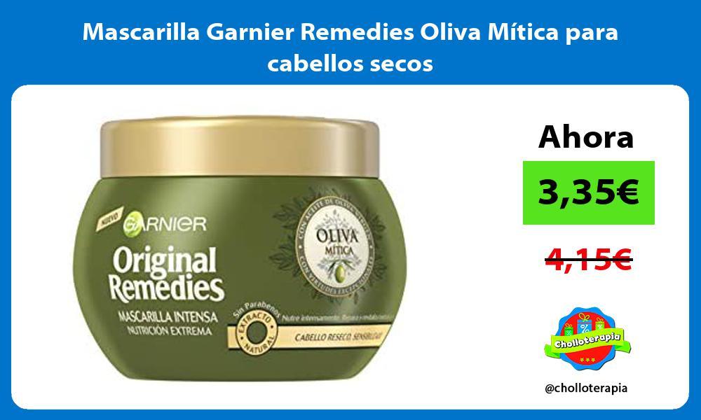 Mascarilla Garnier Remedies Oliva Mítica para cabellos secos