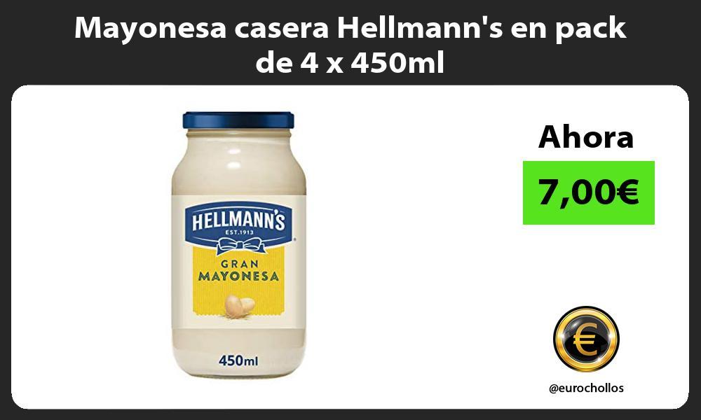 Mayonesa casera Hellmanns en pack de 4 x 450ml