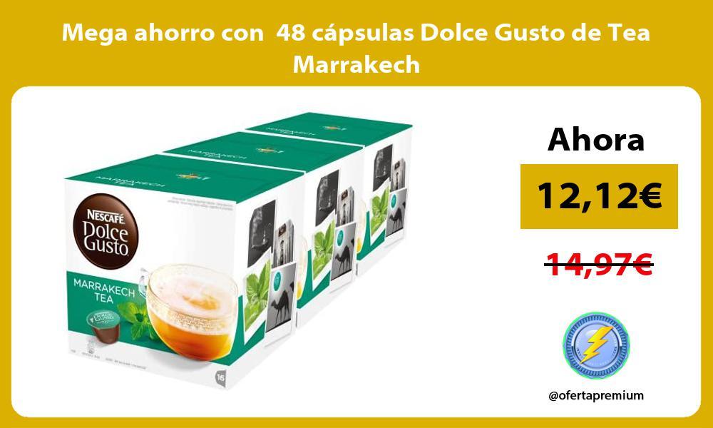 Mega ahorro con 48 cápsulas Dolce Gusto de Tea Marrakech