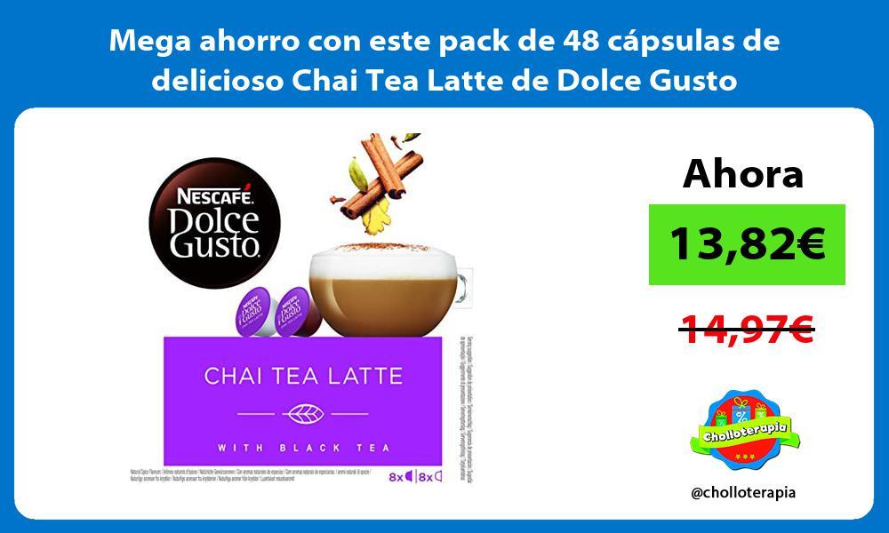 Mega ahorro con este pack de 48 cápsulas de delicioso Chai Tea Latte de Dolce Gusto
