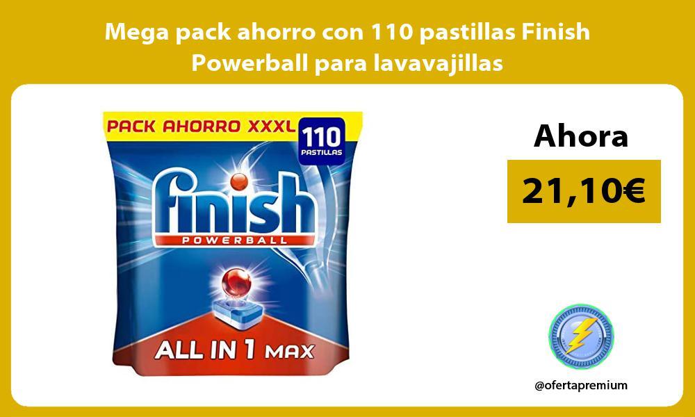 Mega pack ahorro con 110 pastillas Finish Powerball para lavavajillas