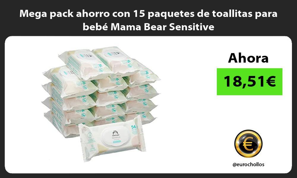Mega pack ahorro con 15 paquetes de toallitas para bebé Mama Bear Sensitive