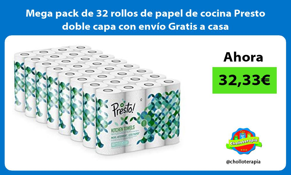 Mega pack de 32 rollos de papel de cocina Presto doble capa con envío Gratis a casa