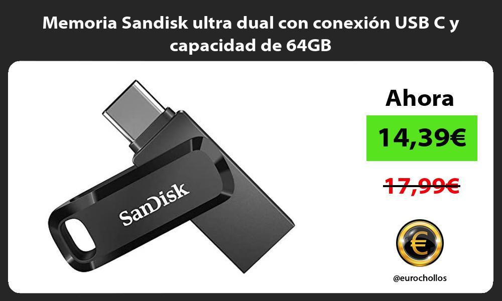 Memoria Sandisk ultra dual con conexión USB C y capacidad de 64GB