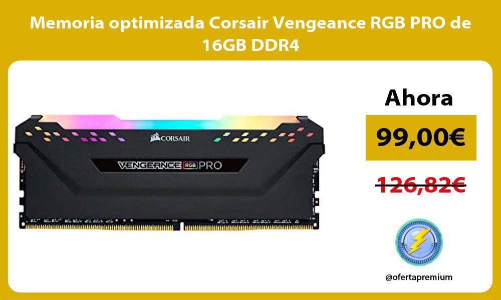 Memoria optimizada Corsair Vengeance RGB PRO de 16GB DDR4