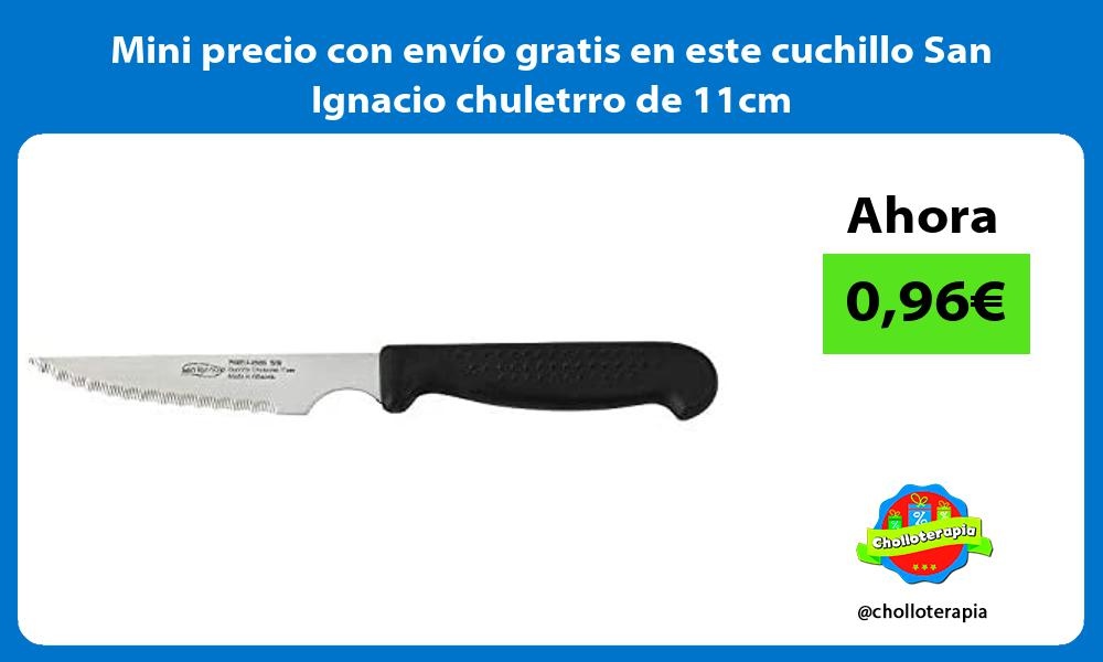 Mini precio con envío gratis en este cuchillo San Ignacio chuletrro de 11cm
