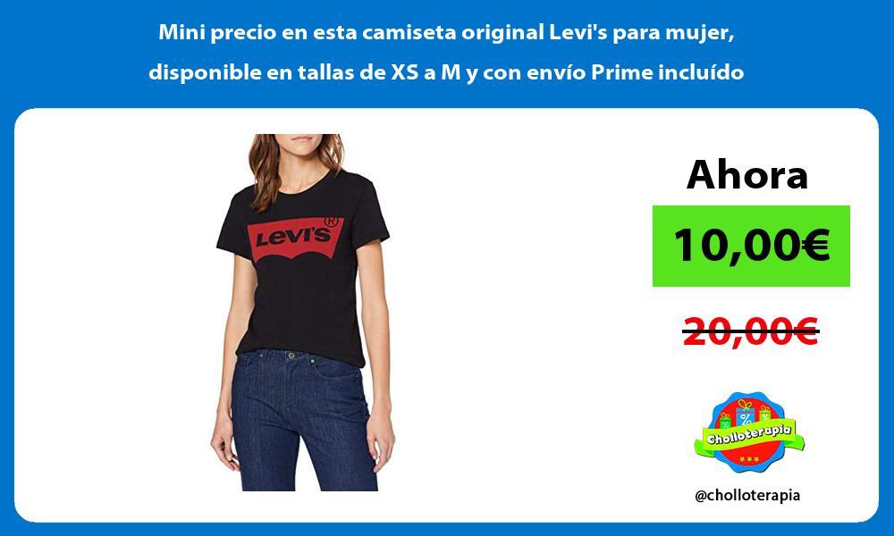 Mini precio en esta camiseta original Levis para mujer disponible en tallas de XS a M y con envío Prime incluído