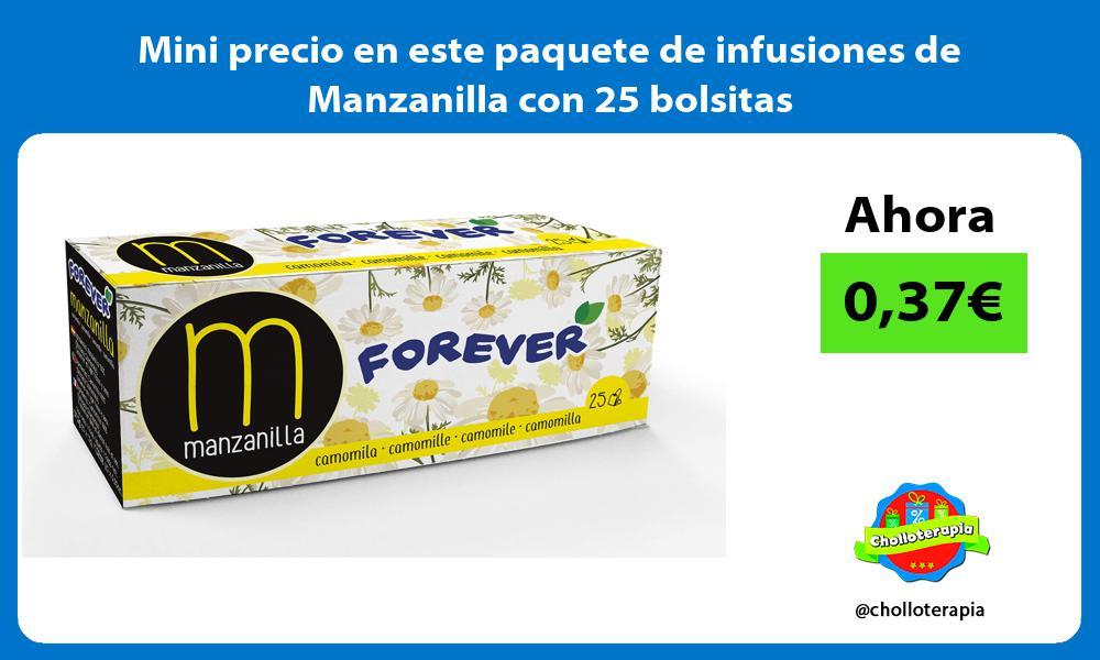 Mini precio en este paquete de infusiones de Manzanilla con 25 bolsitas