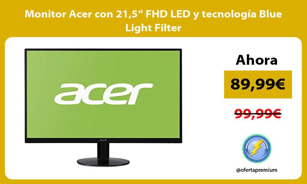 "Monitor Acer con 215"" FHD LED y tecnología Blue Light Filter"