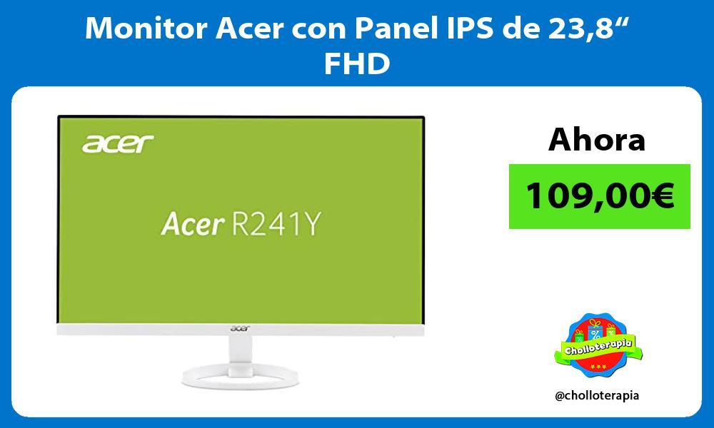 """Monitor Acer con Panel IPS de 238"""" FHD"""