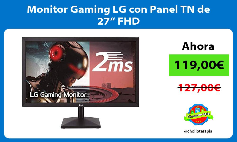 "Monitor Gaming LG con Panel TN de 27"" FHD"