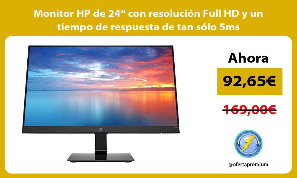 """Monitor HP de 24"""" con resolución Full HD y un tiempo de respuesta de tan sólo 5ms"""