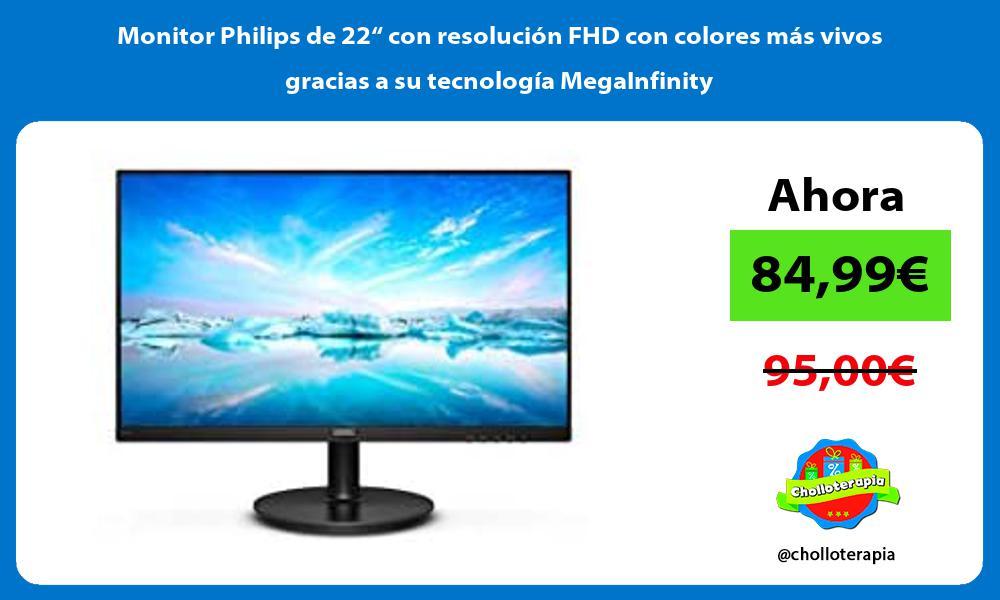 """Monitor Philips de 22"""" con resolución FHD con colores más vivos gracias a su tecnología MegaInfinity"""