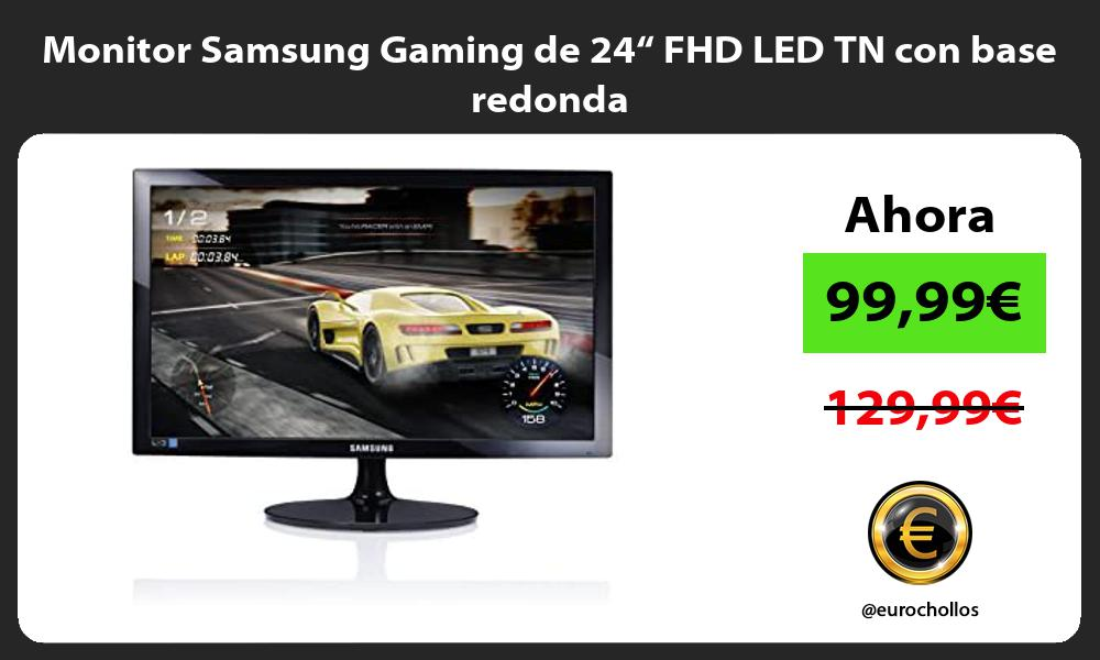 "Monitor Samsung Gaming de 24"" FHD LED TN con base redonda"