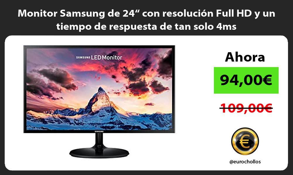 """Monitor Samsung de 24"""" con resolución Full HD y un tiempo de respuesta de tan solo 4ms"""