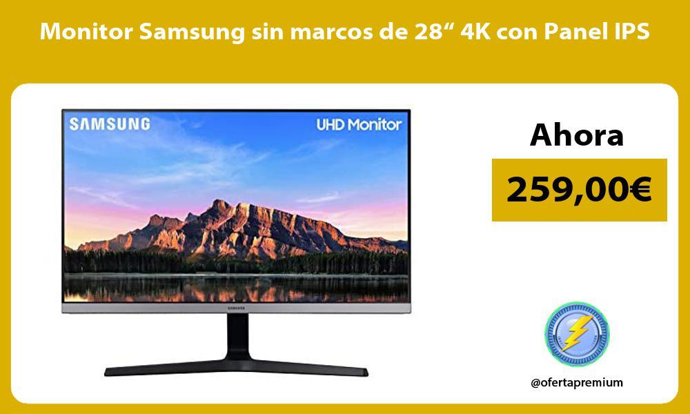"""Monitor Samsung sin marcos de 28"""" 4K con Panel IPS"""