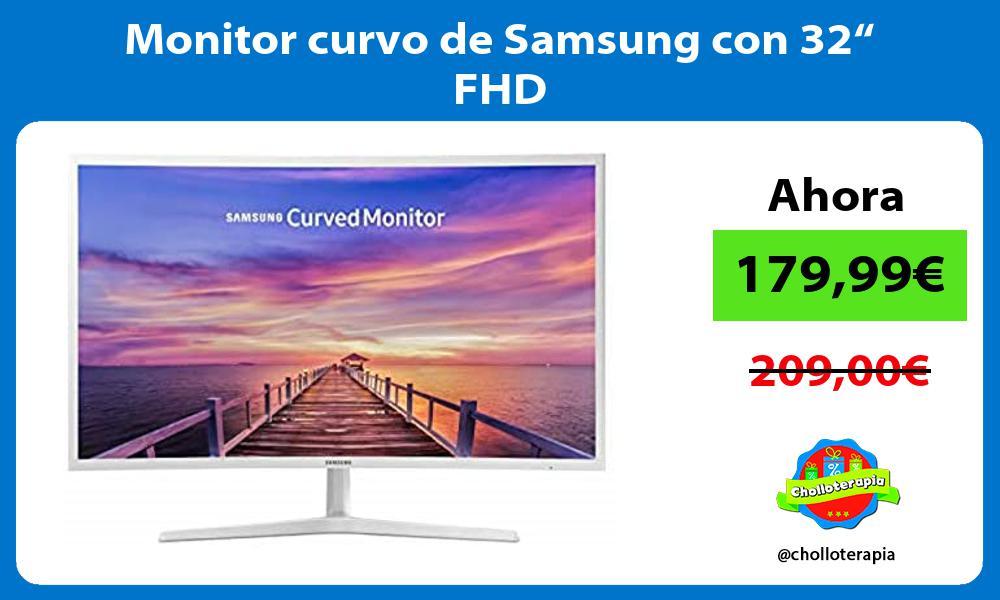 "Monitor curvo de Samsung con 32"" FHD"