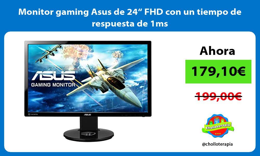 """Monitor gaming Asus de 24"""" FHD con un tiempo de respuesta de 1ms"""