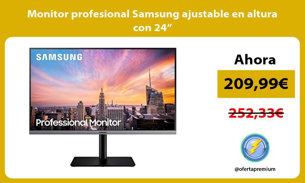 """Monitor profesional Samsung ajustable en altura con 24"""""""
