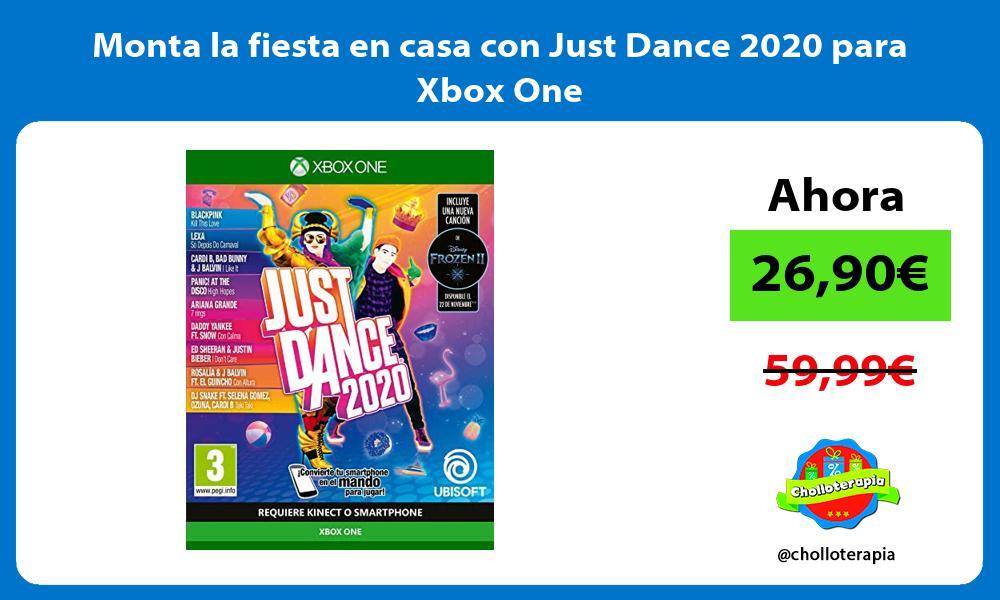 Monta la fiesta en casa con Just Dance 2020 para Xbox One