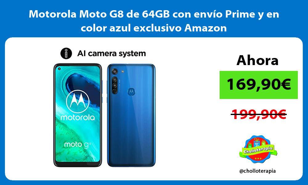 Motorola Moto G8 de 64GB con envío Prime y en color azul exclusivo Amazon