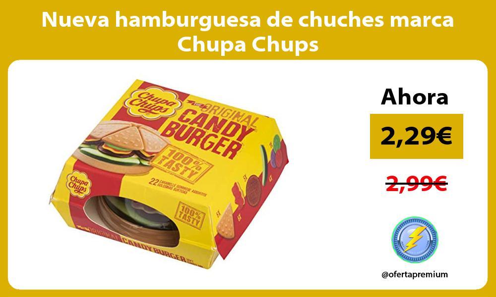 Nueva hamburguesa de chuches marca Chupa Chups