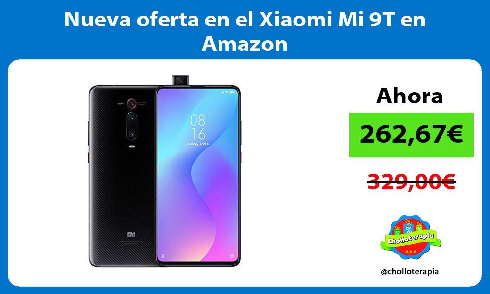 Nueva oferta en el Xiaomi Mi 9T en Amazon