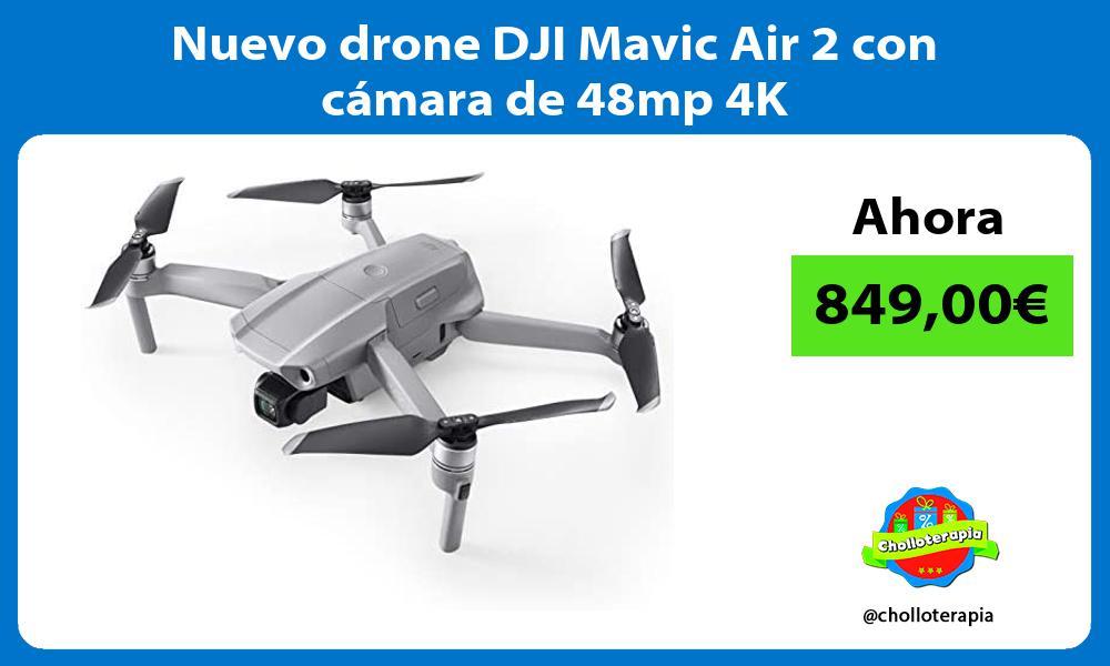 Nuevo drone DJI Mavic Air 2 con cámara de 48mp 4K