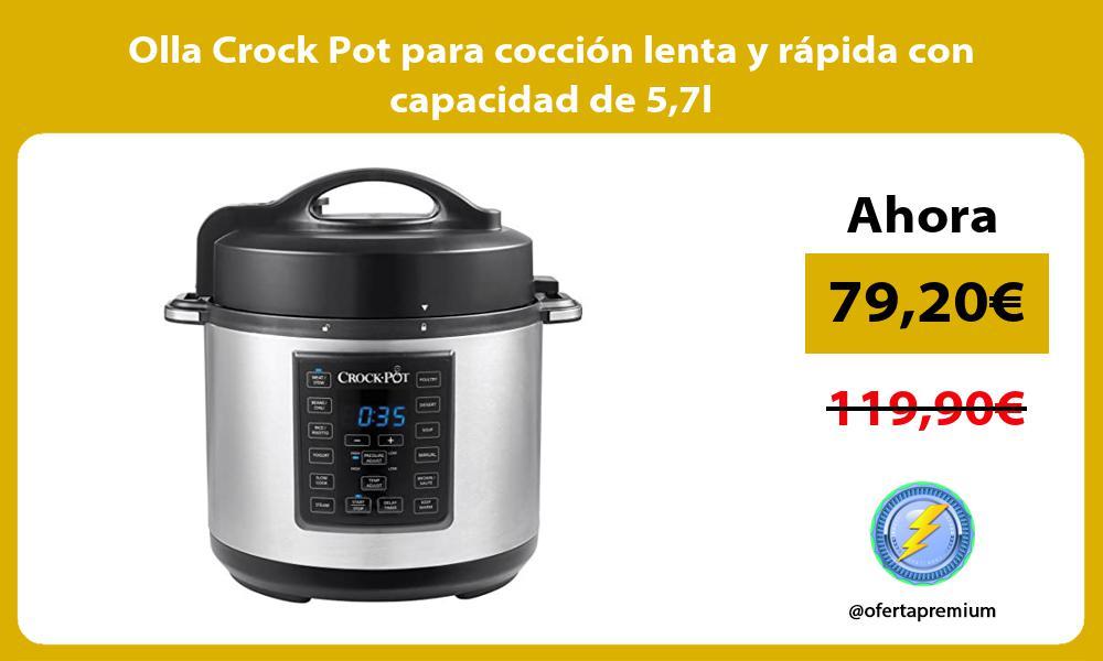 Olla Crock Pot para cocción lenta y rápida con capacidad de 57l
