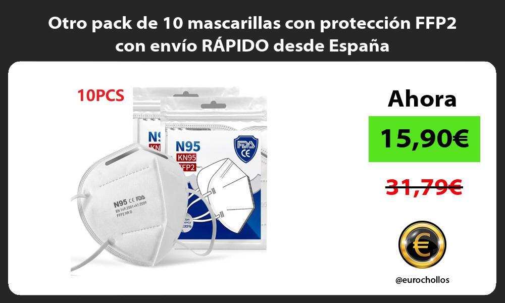 Otro pack de 10 mascarillas con protección FFP2 con envío RÁPIDO desde España