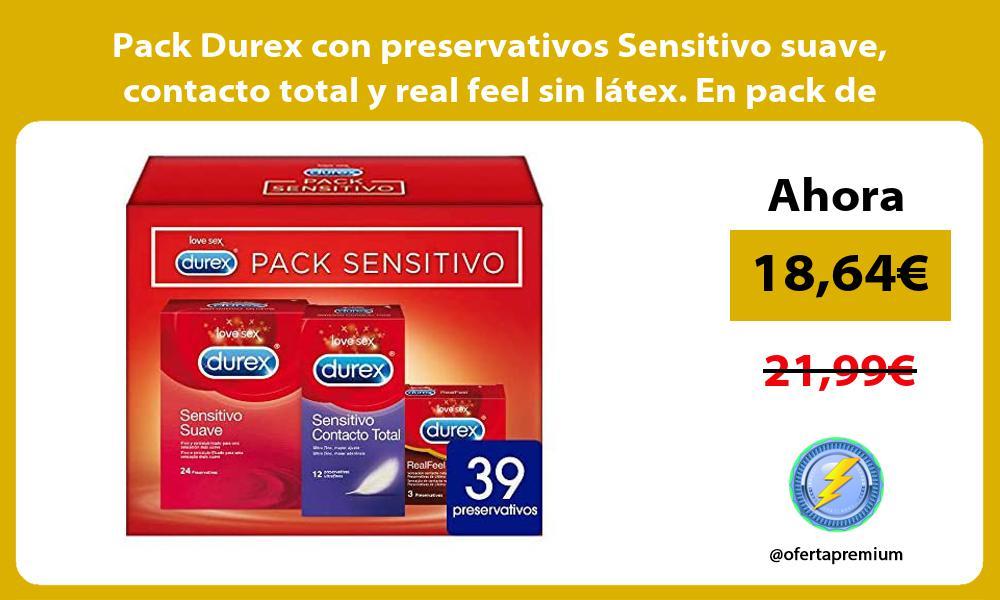Pack Durex con preservativos Sensitivo suave contacto total y real feel sin látex En pack de 39