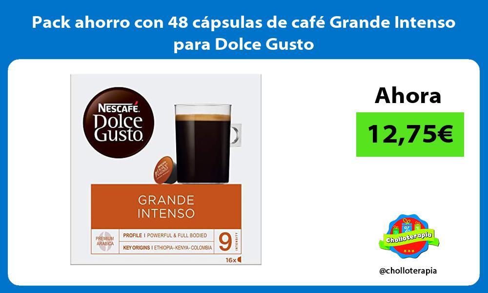 Pack ahorro con 48 cápsulas de café Grande Intenso para Dolce Gusto