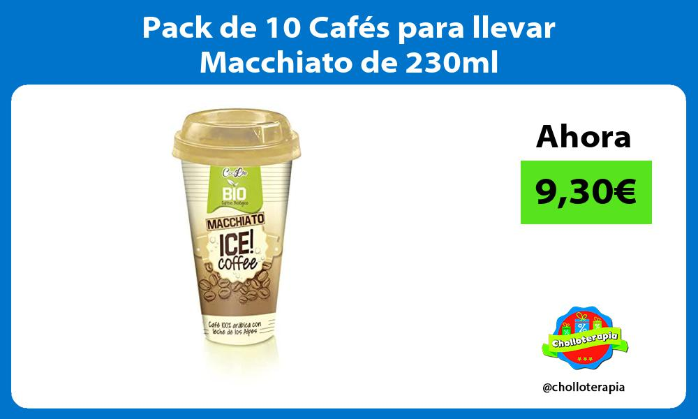 Pack de 10 Cafés para llevar Macchiato de 230ml