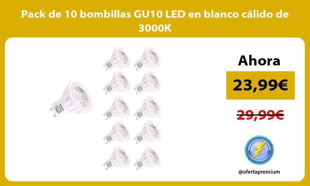 Pack de 10 bombillas GU10 LED en blanco cálido de 3000K
