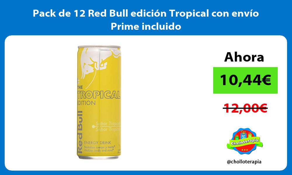 Pack de 12 Red Bull edición Tropical con envío Prime incluido
