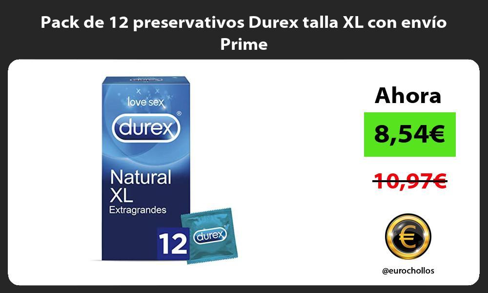Pack de 12 preservativos Durex talla XL con envío Prime