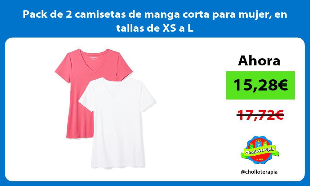 Pack de 2 camisetas de manga corta para mujer en tallas de XS a L