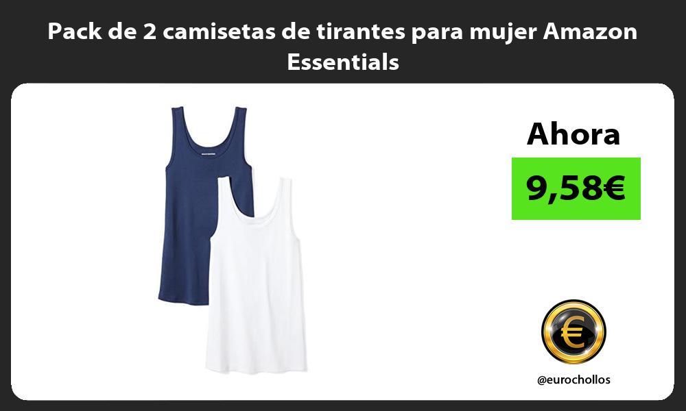 Pack de 2 camisetas de tirantes para mujer Amazon Essentials